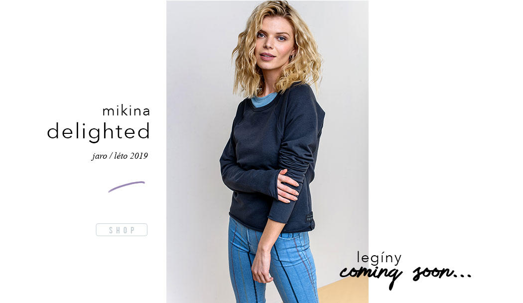 Mikiny Lull kolekce Jaro Leto 2019